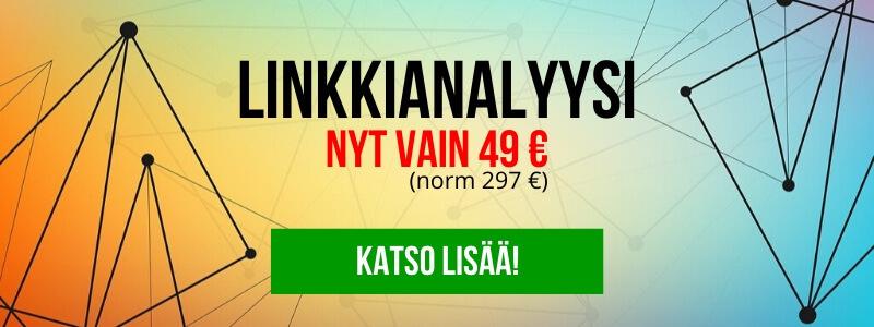 Linkkianalyysi nyt vain 49 € (norm. 297 €)